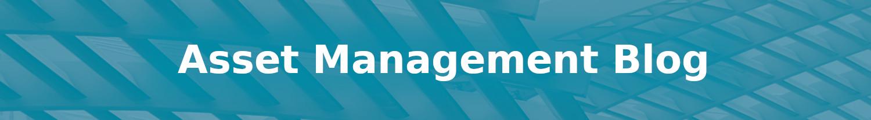 Asset Management Blog