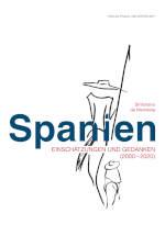 Buch Cover: Spanien – Einschätzungen und Gedanken (2000 – 2020)