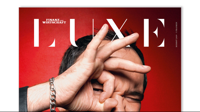 Teaser zu «Luxe» Herbst 2019